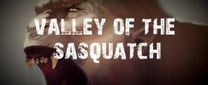 valley of sasquatch